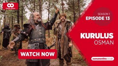 Photo of Watch Kurulus Osman Season 1 Episode 13 with English Subtitles