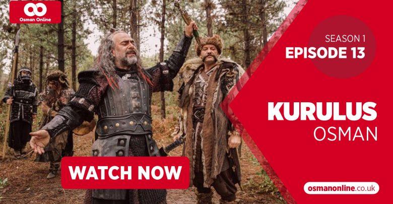 Watch Kurulus Osman Episode 13 with English Subtitles