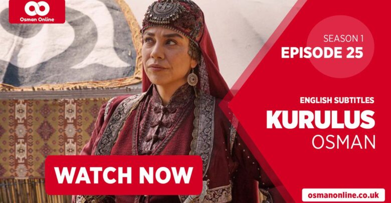 Watch Kurulus Osman Season 1 Episode 25 with English Subtitles