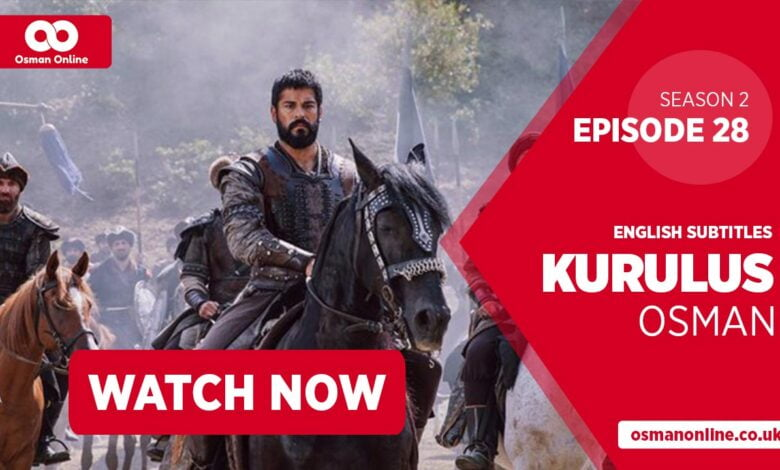 Watch Kurulus Osman Season 2 Episode 28 with English Subtitles