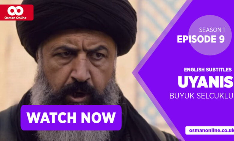 Watch Uyanis Buyuk Selcuklu Season 1 Episode 9 with English Subtitles