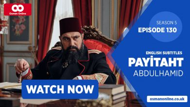 Photo of Watch Payitaht: Abdülhamid Episode 130 with English Subtitles