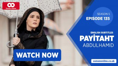 Photo of Watch Payitaht: Abdülhamid Episode 135 with English Subtitles