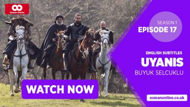 Photo of Watch Uyanis Buyuk Selcuklu Season 1 Episode 17 with English Subtitles