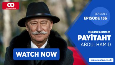 Photo of Watch Payitaht: Abdülhamid Episode 136 with English Subtitles