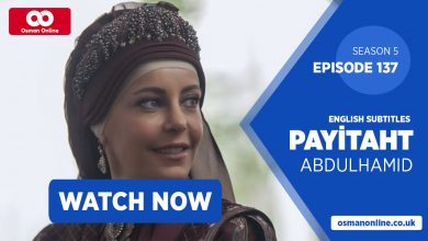 Photo of Watch Payitaht: Abdülhamid Episode 137 with English Subtitles