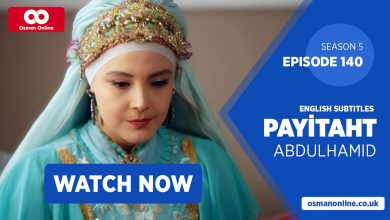 Photo of Watch Payitaht: Abdülhamid Episode 140 with English Subtitles