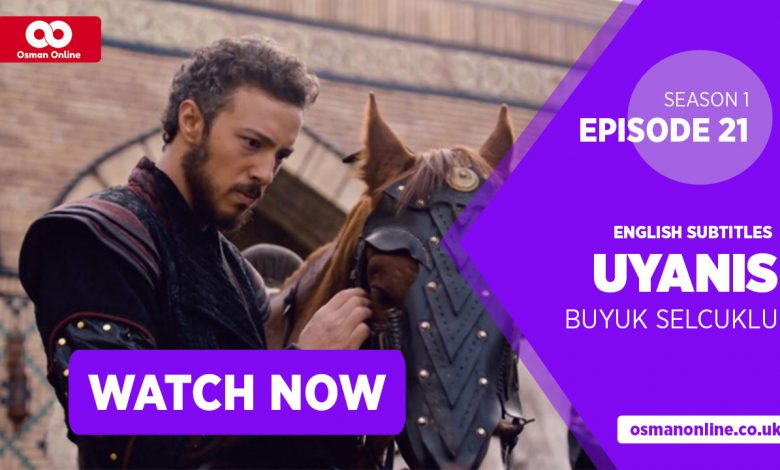Watch Uyanis Buyuk Selcuklu Season 1 Episode 21 with English Subtitles