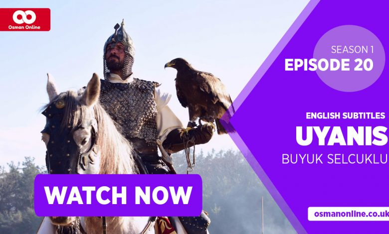 Watch Uyanis Buyuk Selcuklu Season 1 Episode 20 with English Subtitles
