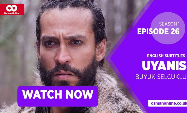 Watch Uyanis Buyuk Selcuklu Season 1 Episode 26 with English Subtitles