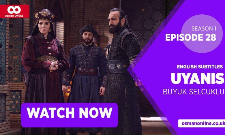 Watch Uyanis Buyuk Selcuklu Season 1 Episode 28 with English Subtitles