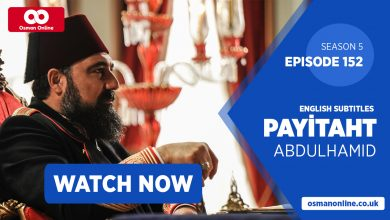 Watch Payitaht: Abdülhamid Episode 152 with English Subtitles