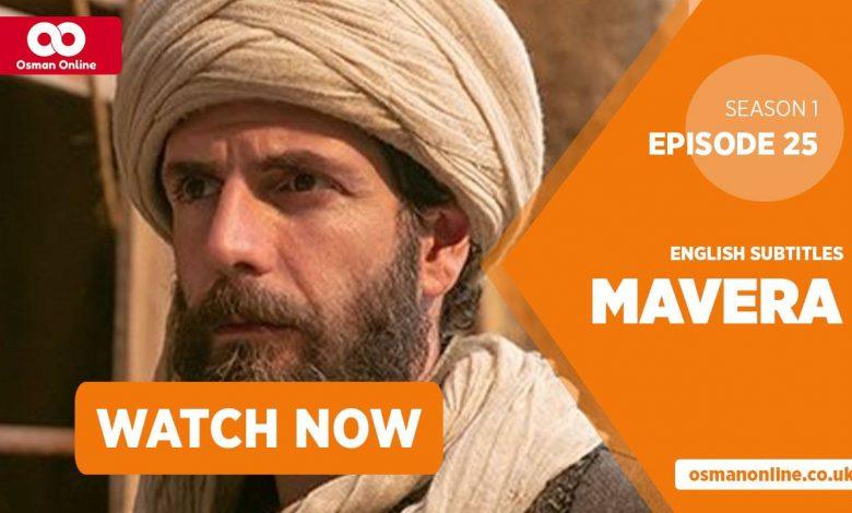 Watch Mavera Season 1 Episode 25 with English Subtitles