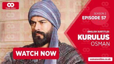 Watch Kurulus Osman Season 2 Episode 57 with English Subtitles