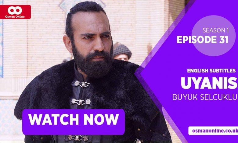 Watch Uyanis Buyuk Selcuklu Season 1 Episode 31 with English Subtitles