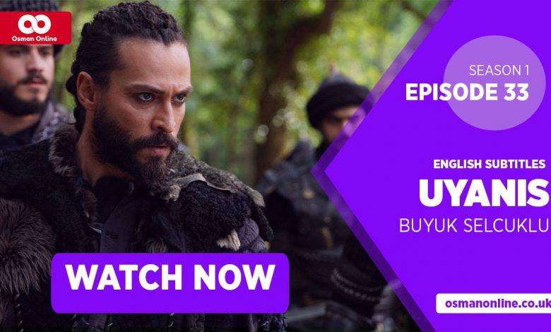 Watch Uyanis Buyuk Selcuklu Season 1 Episode 33 with English Subtitles