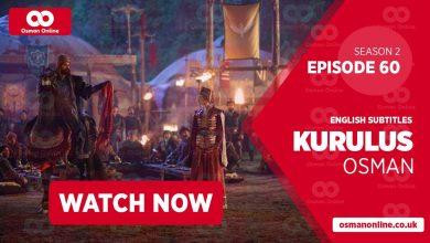 Watch Kurulus Osman Season 2 Episode 60 with English Subtitles