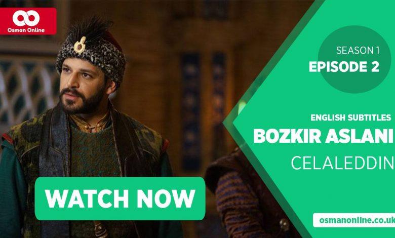 Watch Bozkir Aslani Celaleddin Season 1 Episode 2 with English Subtitles