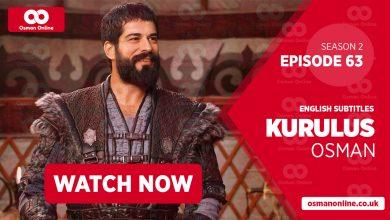 Watch Kurulus Osman Season 2 Episode 63 with English Subtitles