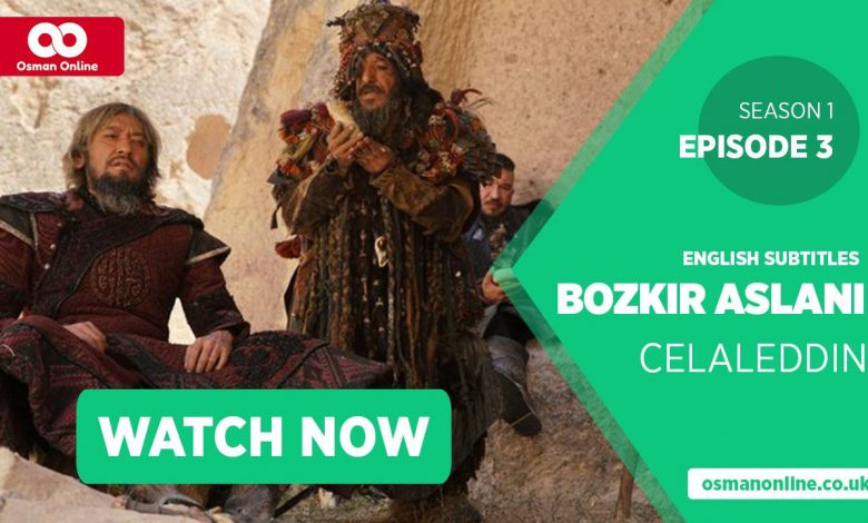 Watch Bozkir Aslani Celaleddin Season 1 Episode 3 with English Subtitles